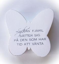 Stående Fjäril med text
