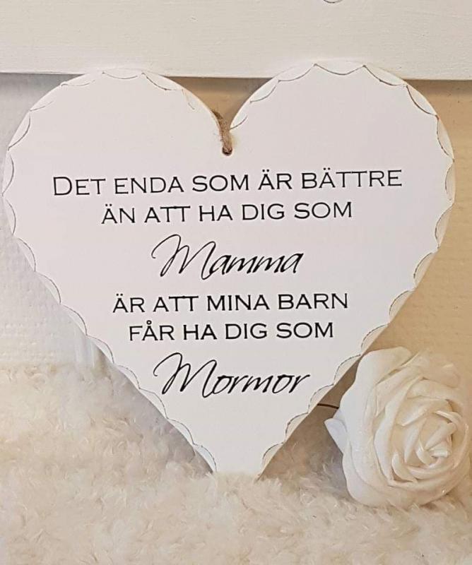 """Hjärta """"Mamma.....Mormor"""""""