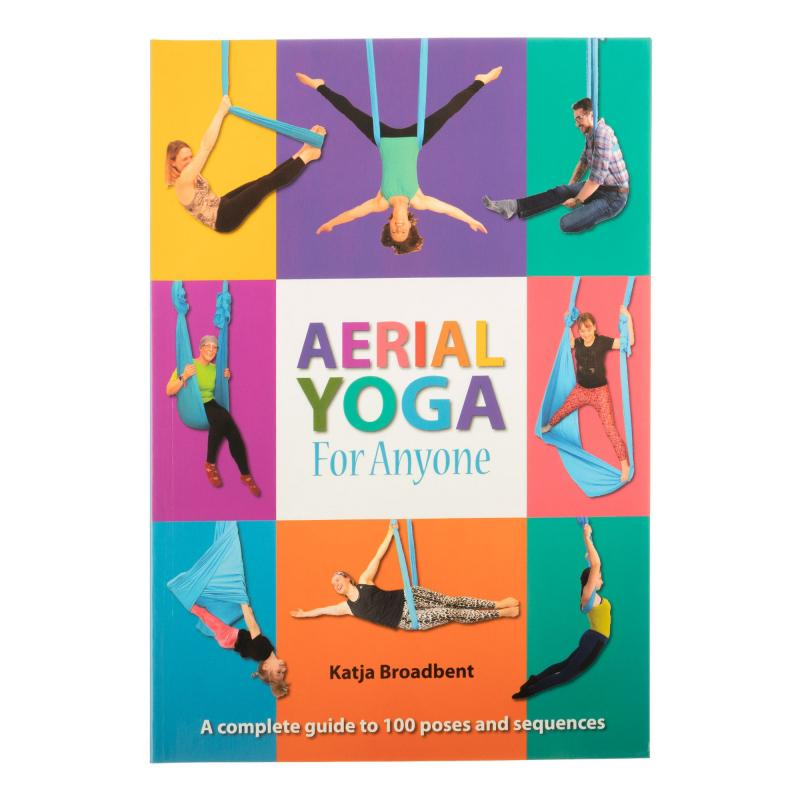 Aerial Yoga for Anyone - Katja Broadbent