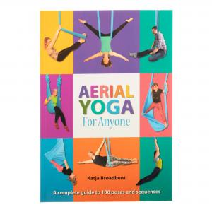 Aerial Yoga for Anyone - Katja Broadbent