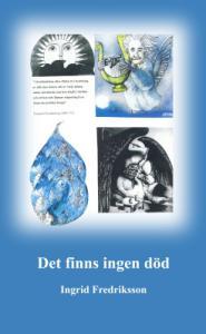 Ingrid Fredriksson - e-Det finns ingen död