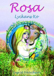 Rosa - Lyckans Ko