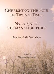 Cherishing the Soul/Nära Själen