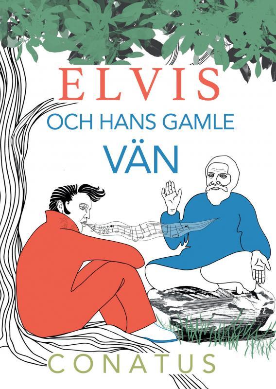 Elvis och hans gamle Vän