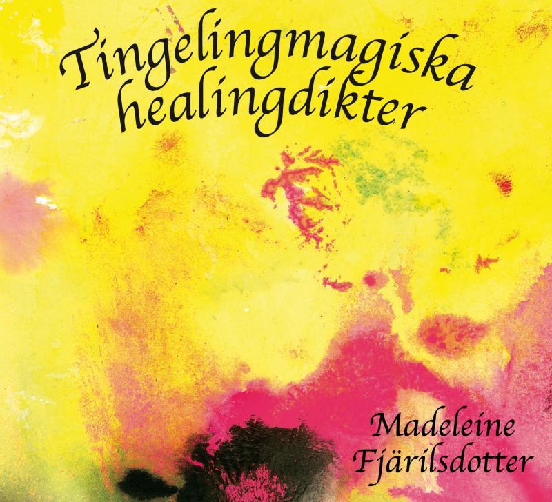 Tingelingmagiska healingdikter