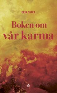 Erik Osika  Boken om vår karma