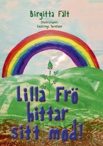 Lilla Frö hittar sitt mod!