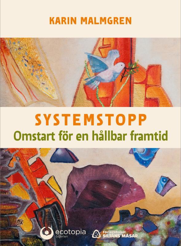 Systemstopp – Omstart för en hållbar framtid