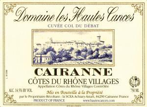 Domaine Les Hautes Cances - Col du Débat, Cairanne 2015 (rött)