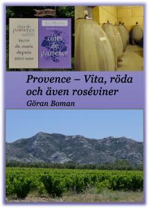 Provence - vita, röda och även roséviner