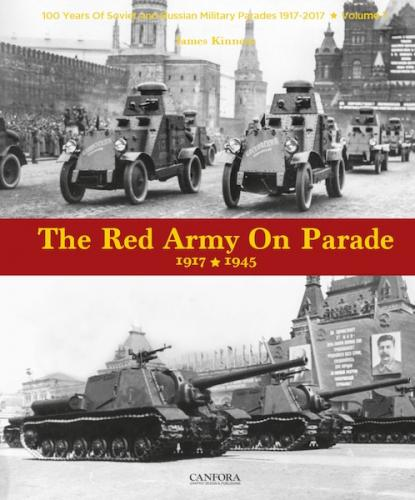 Red Army on Parade 1917 – 1945