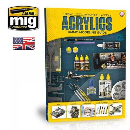 MODELLING GUIDE: HOW TO PAINT WITH ACRYLICS (English)