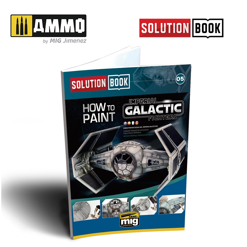 SOLUTION BOOK. HOW TO PAINT IMPERIAL GALACTIC FIGHTERS