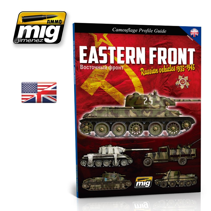 EASTERN FRONT. RUSSIAN VEHICLES 1935-1945. CAMOUFLAGE GUIDE ( English)