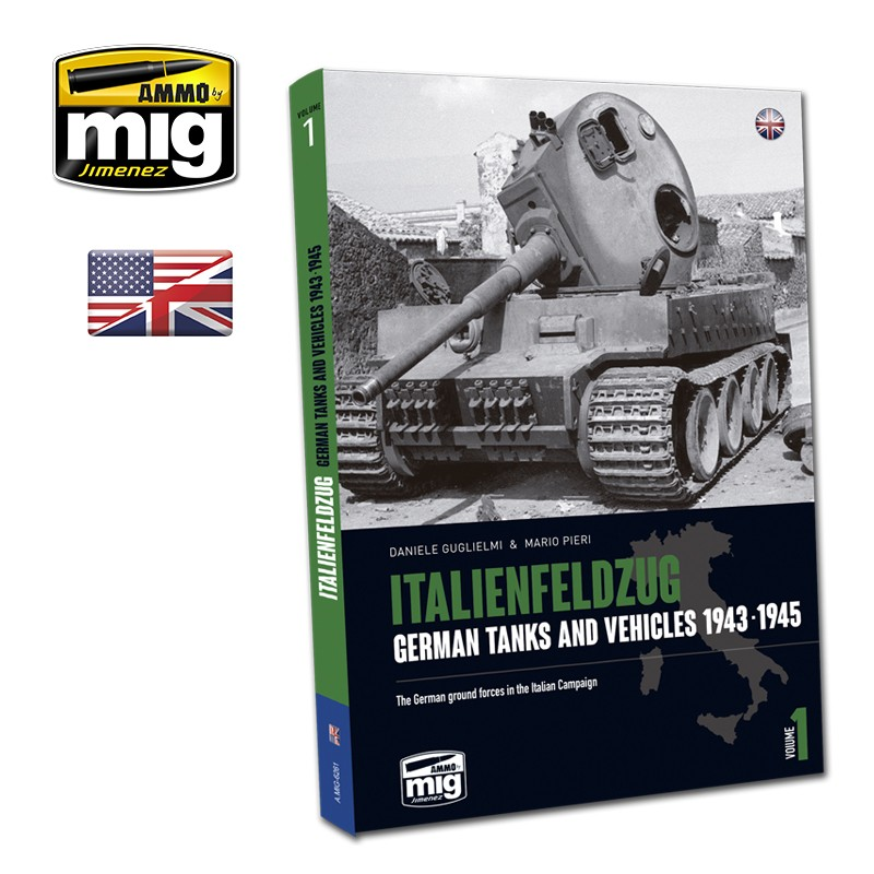 ITALIENFELDZUG. GERMAN TANKS AND VEHICLES 1943-1945 VOL.1 (English)