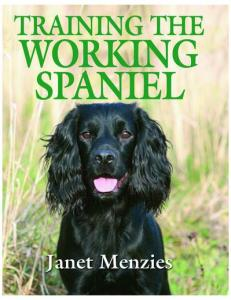 Janet Menzies - Training The Working Spaniel