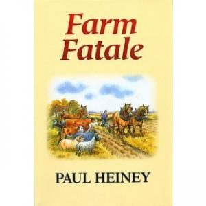 Farm Fatale - historien om en man och hans gård
