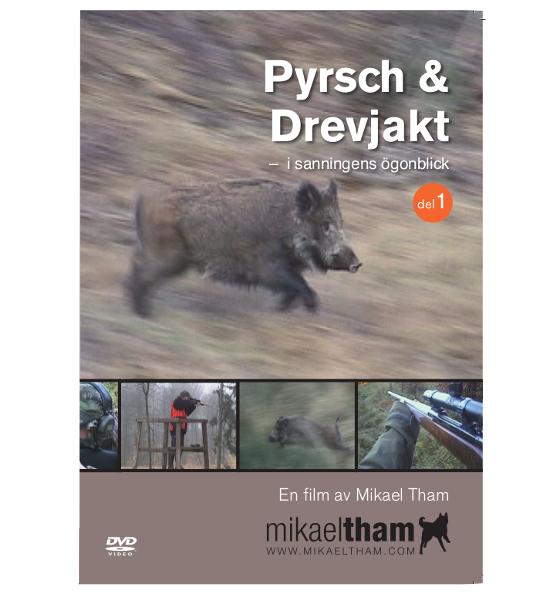 Pyrsch och Drevjakt del 1
