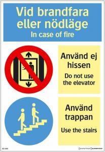 Skylt Vid brand fara eller nödläge Hiss
