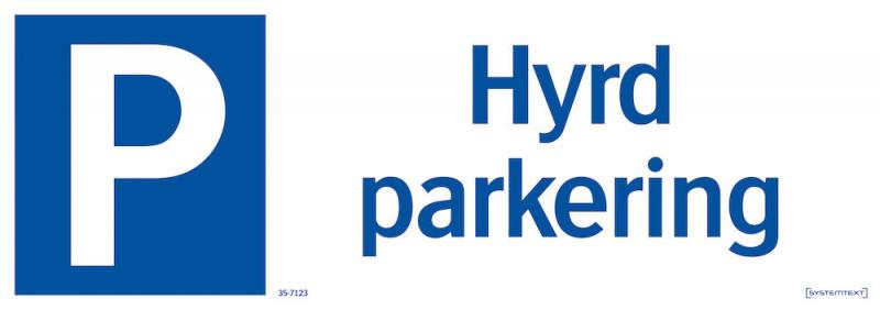 Skylt Hyrd parkering