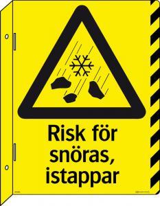 Varningsskylt Risk för snöras, istappar (dubbelsidig)