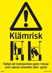 Dekal Varning Klämrisk hiss