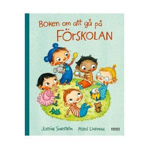 Hjelm Förlag Boken Om Att Gå På Förskolan