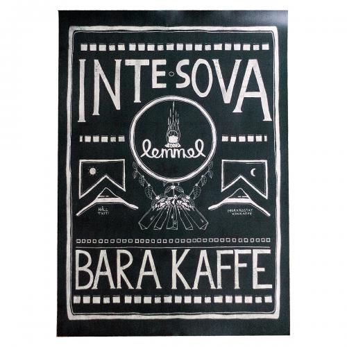 Poster från Lemmelkaffe Inte sova bara kaffe