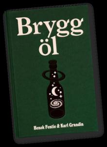 Brygg Öl - Boken om hur du gör!