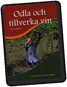 Odla och tillverka vin - i Sverige