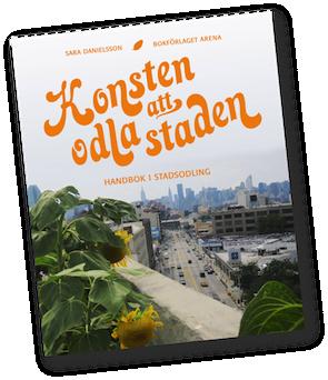 Konsten att odla staden - Urban Gardening