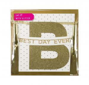 "Say It With Glitter ""Best Day Ever"" Banner"