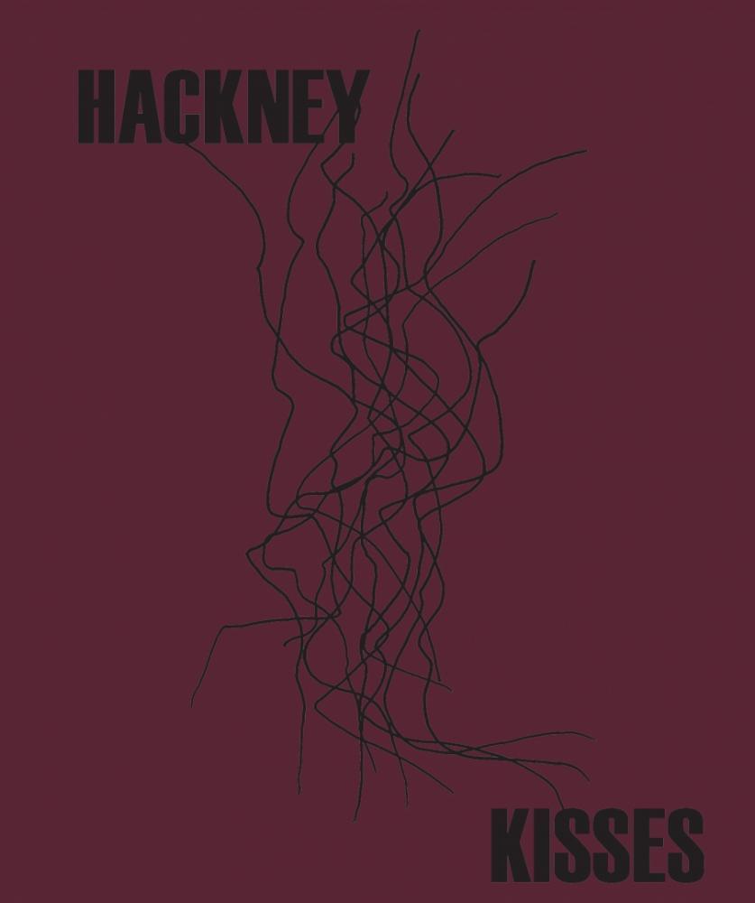 Hackney Kisses - Print Edition
