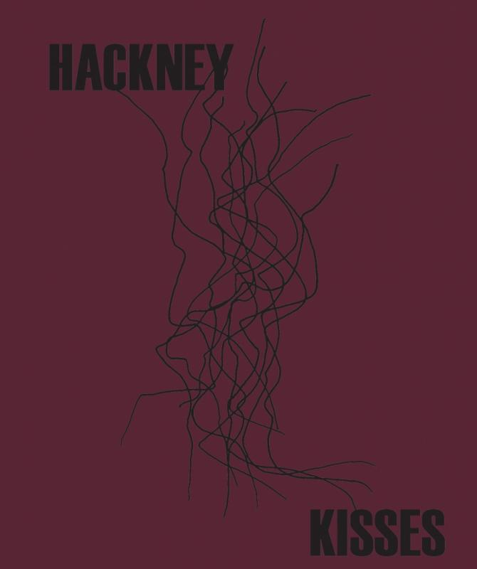 Hackney Kisses - Print Edition