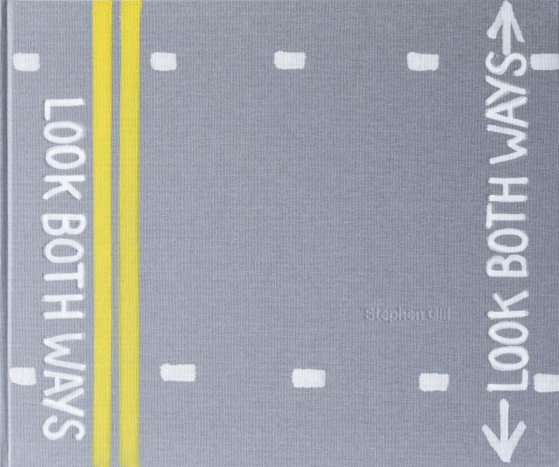 Look Both Ways - Signed