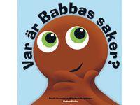 Babblarna , Var är Babbas saker