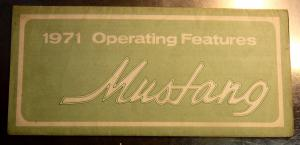 1971 Ford Mustang Operating Features