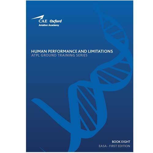 Human Performance & Limitations 8, CAE Oxford Aviation ATPL - EASA