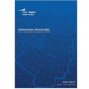 Oxford JAA/ATPL Book 12 Operational Proc. EASA