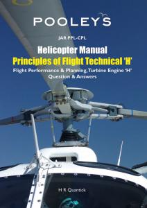 "Helicopter Manual Principles of Fli. Technikal ""H"""
