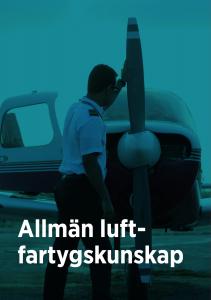 Allmän luftfartygskunskap - digital kurs