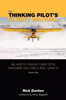 The thinking Pilot´s Flight Manual...