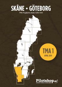 TMA 1, Skåne / Göteborg