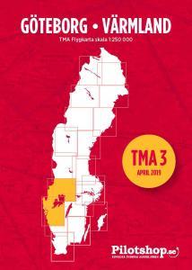 TMA 3, Göteborg / Värmland