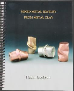 "Bok ""Mixed Metal Jewelry from Metal Clay"" av Hadar Jacobson"