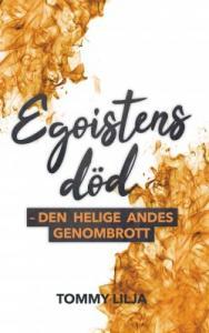 Egoistens död - den Helige Andes genombrott