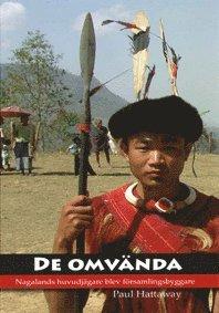 De omvända, Nagalands huvudjägare blev församlingsbyggare