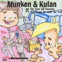Munken & Kulan: En tjuv på bussen, Tiotusen är mer än två
