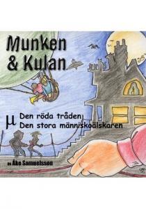 Munken & Kulan: Den röda tråden, Den stora människoälskaren
