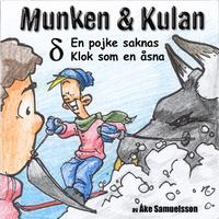 Munken & Kulan: En pojke saknas, Klok som en åsna